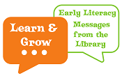 Learn & Grow Early Literacy Texts from the Library logo