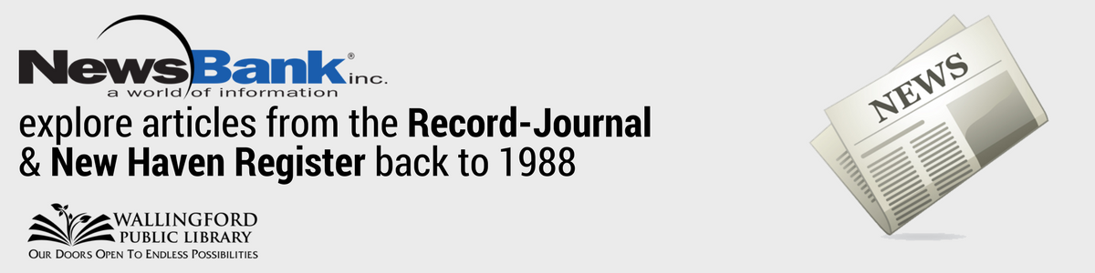 NewsBank: Explore articles from the Record-Journal & New Haven Register back to 1988